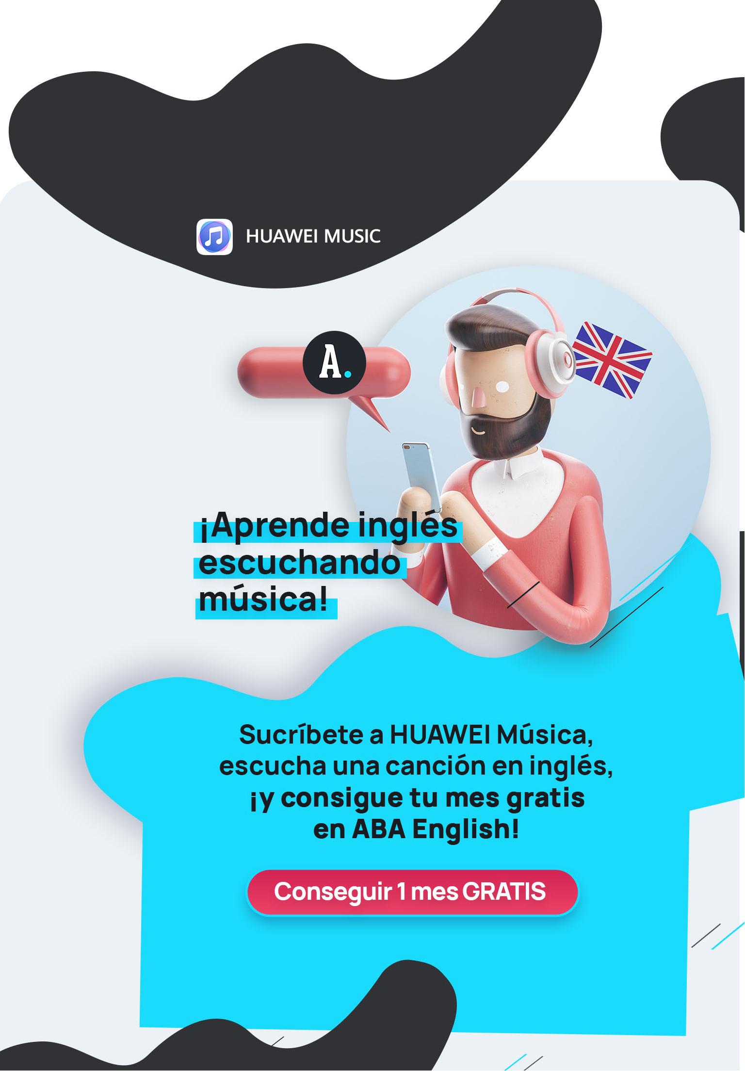 1 mes gratis en ABA English con Huawei Música