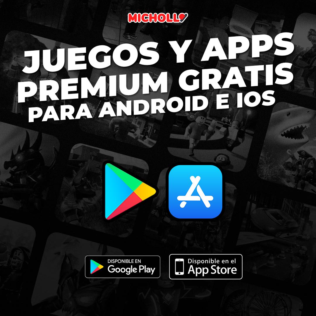Aplicaciones y Juegos GRATIS para Android e iOS