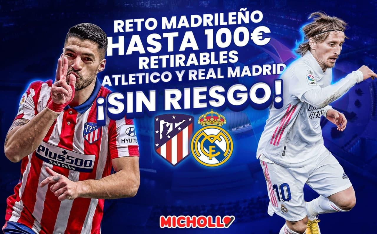 Hasta 100€ retirables Real Madrid y Atlético Madrid Champions League SIN RIESGO