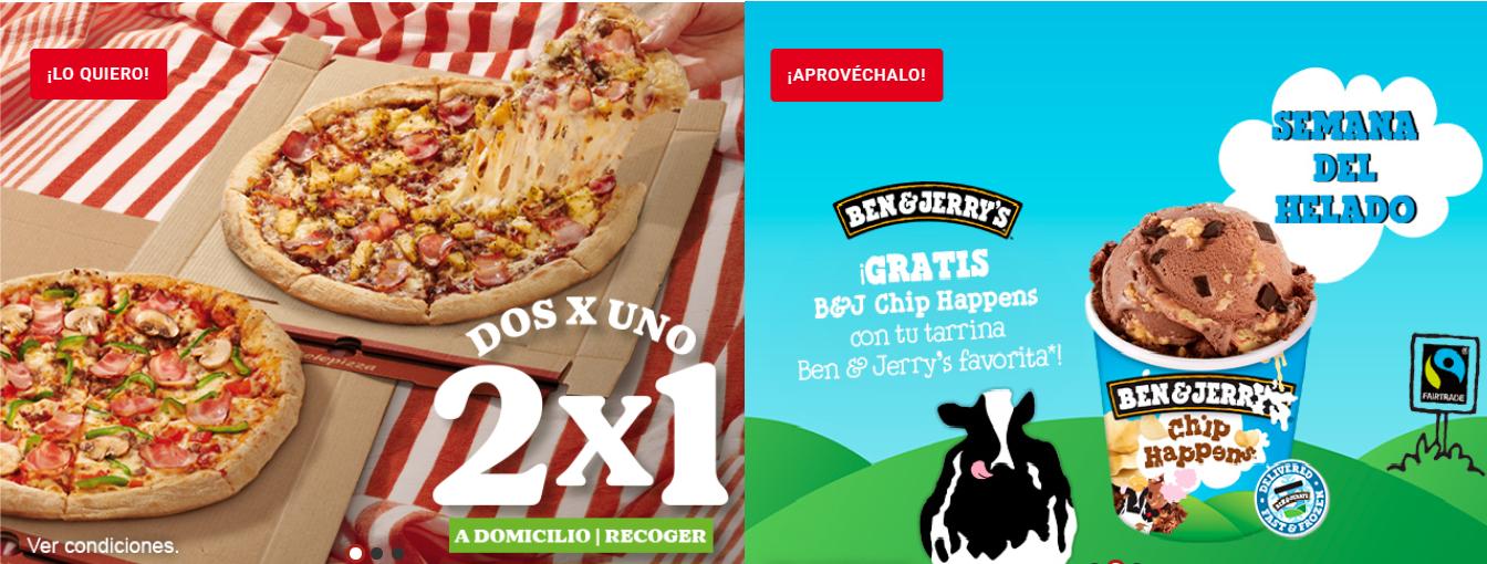 2x1 en Pizzas medianas y Familiares y 2xTarrina de helado Chip Happens B&Js solo 4,5€