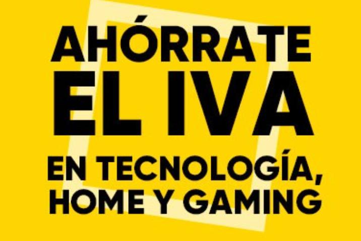 Ahórrate el IVA en Tecnología, Home y Gaming en los días Fnac