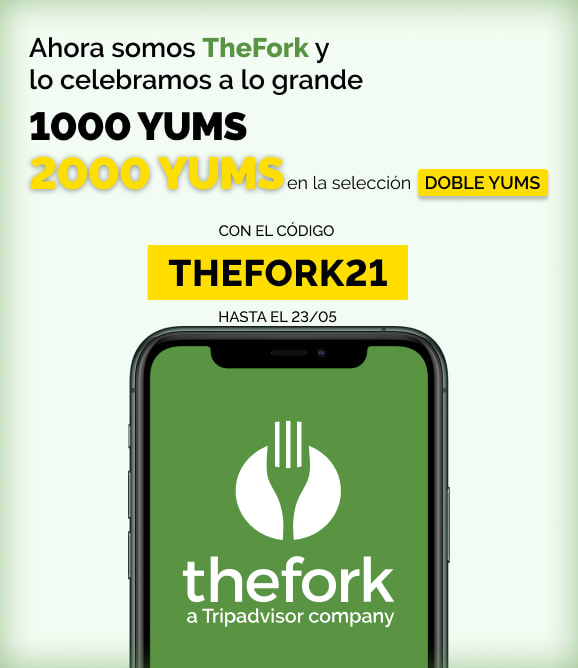 1000 Yums ElTenedor (+2000 restaurantes doble Yums)
