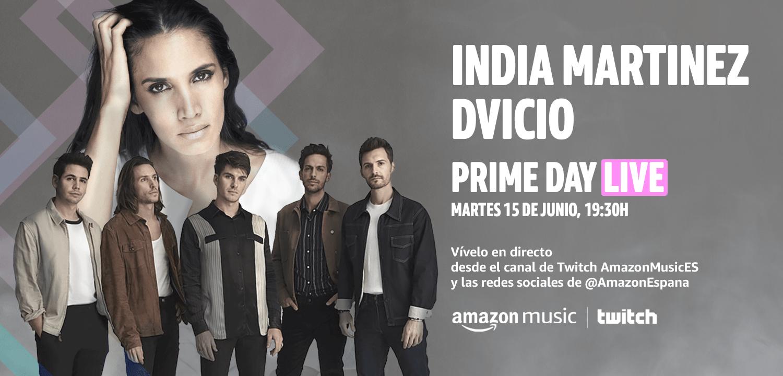 India Martínez y Dvicio Prime Day Live (15 de junio, 19:30h)