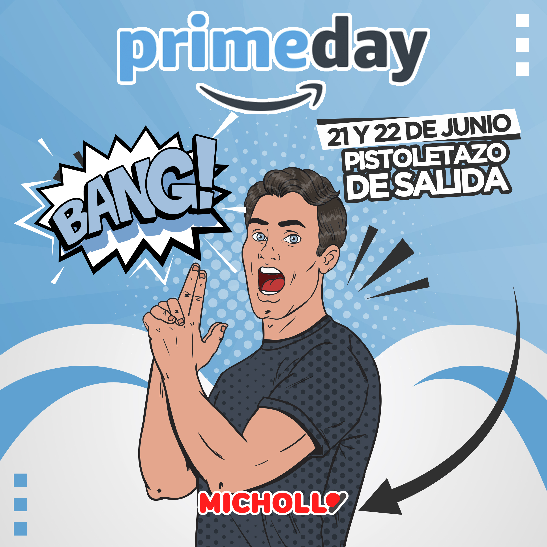 Pistoletazo Prime Day 2021!!!