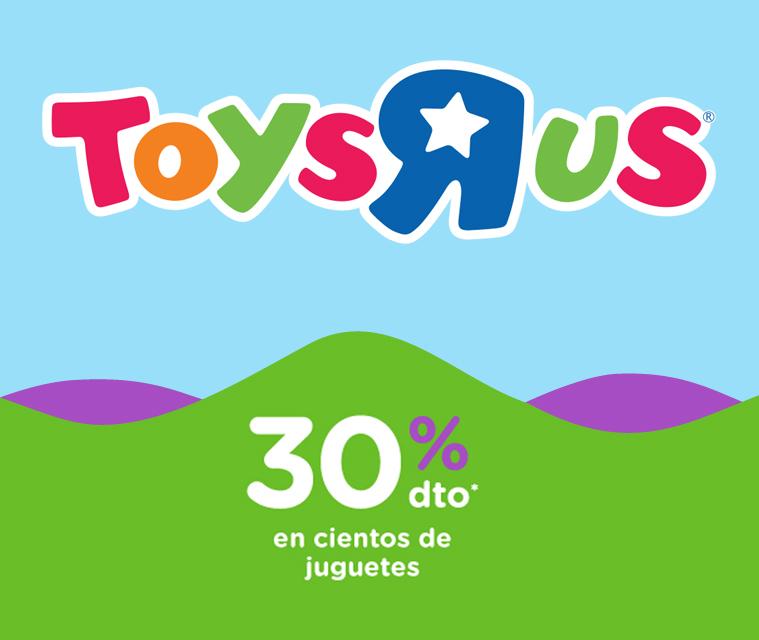 """30% descuento en Toys""""R""""Us"""