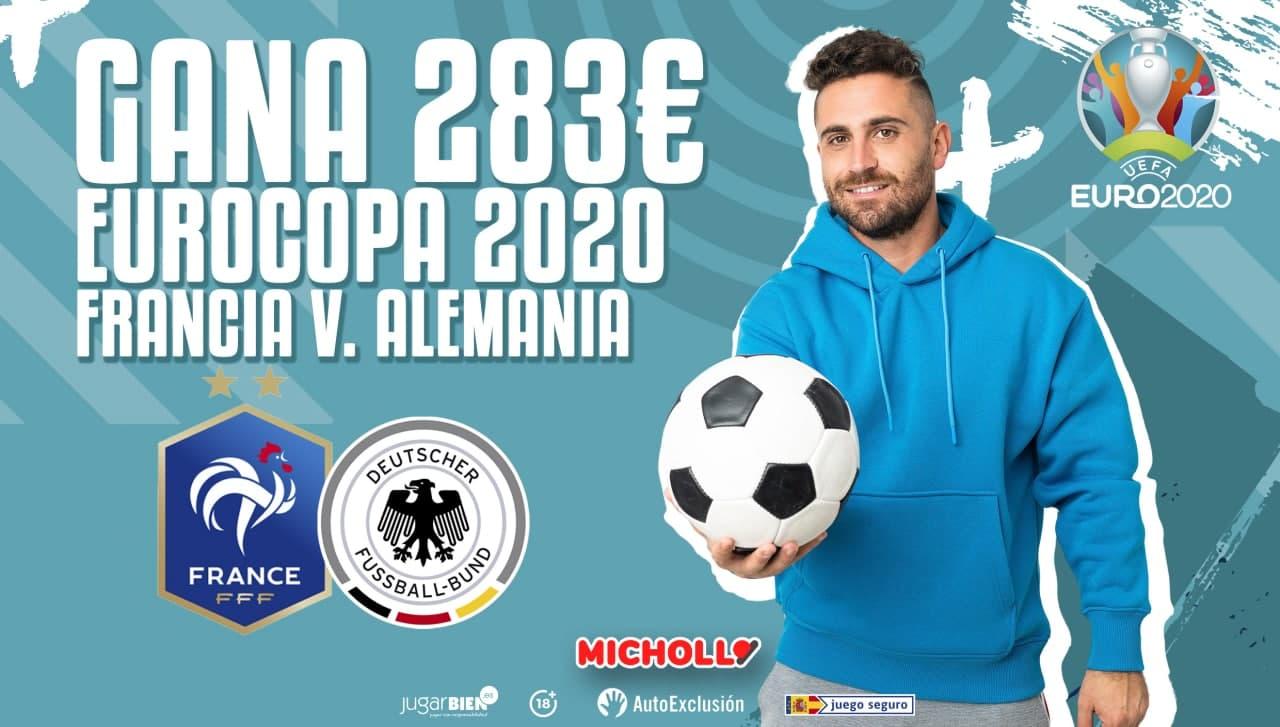 Hasta 283€ SIN RIESGO Francia vs Alemania Eurocopa 2020
