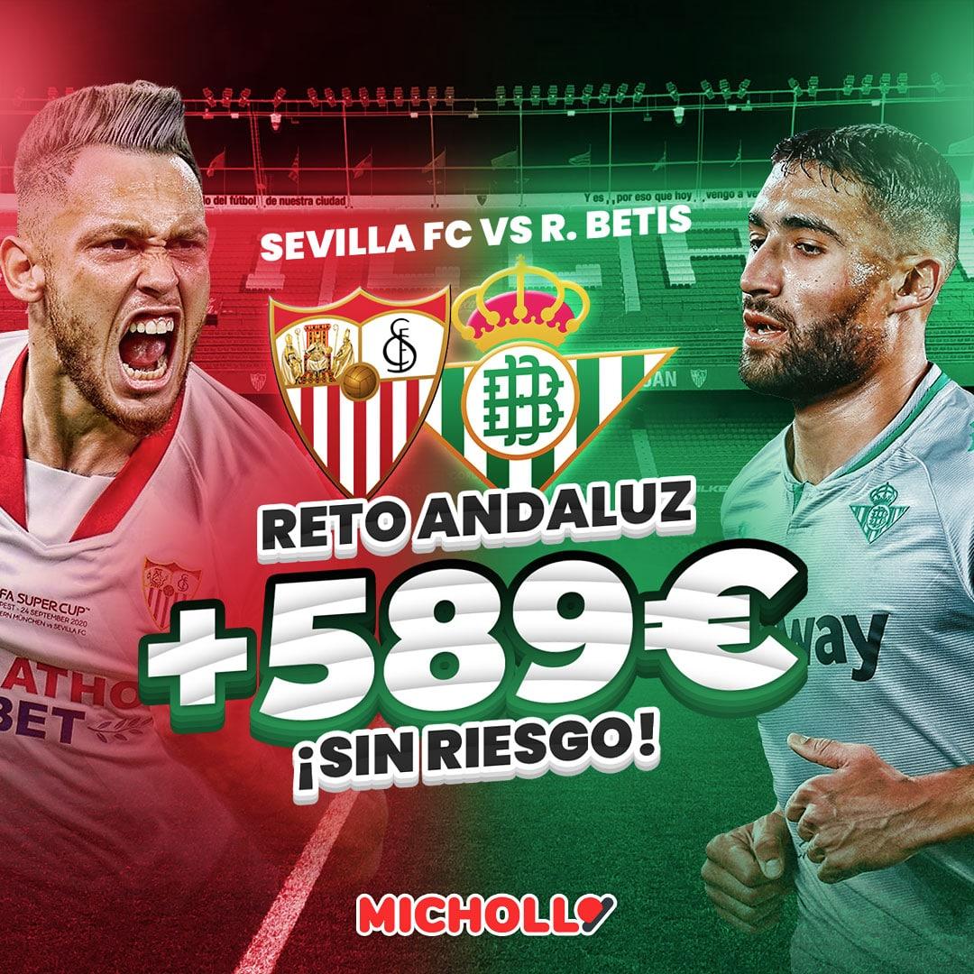 Hasta +589€ Sevilla - Betis LaLiga
