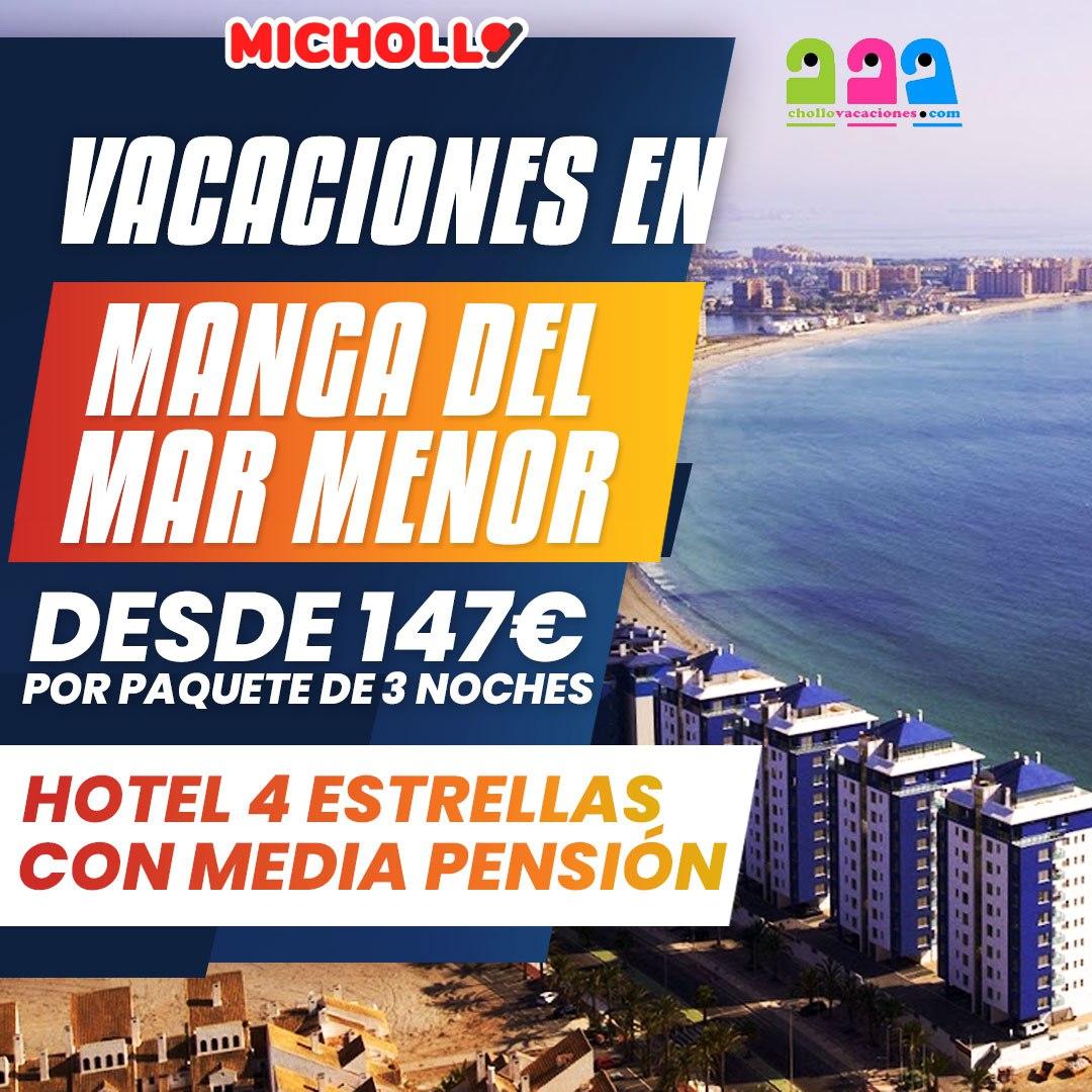 Vacaciones en Manga del Mar Menor en Hotel 4 Estrellas con media pensión