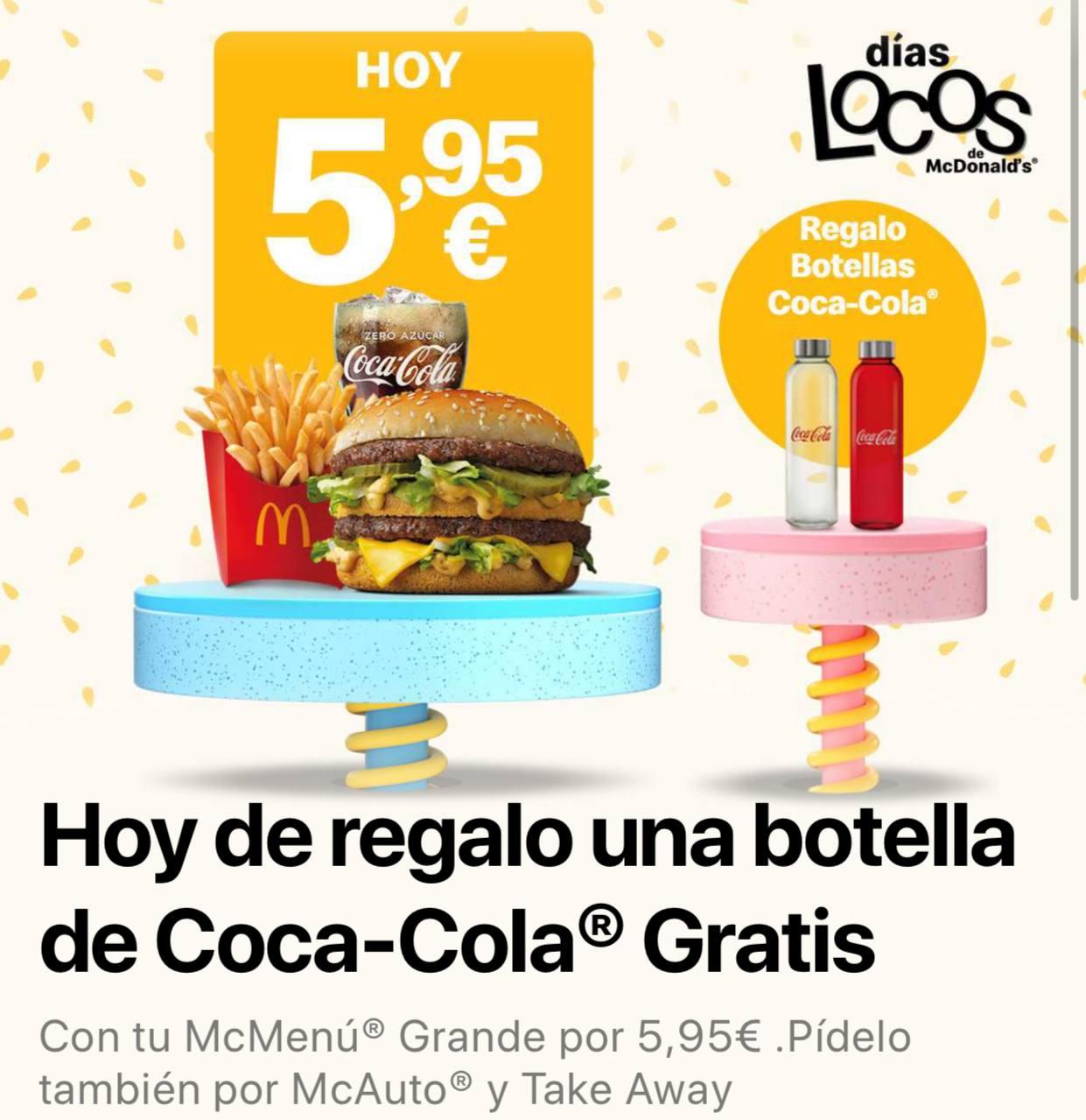 McMenú Grande con botella Coca-Cola de regalo con los días locos de McDonalds