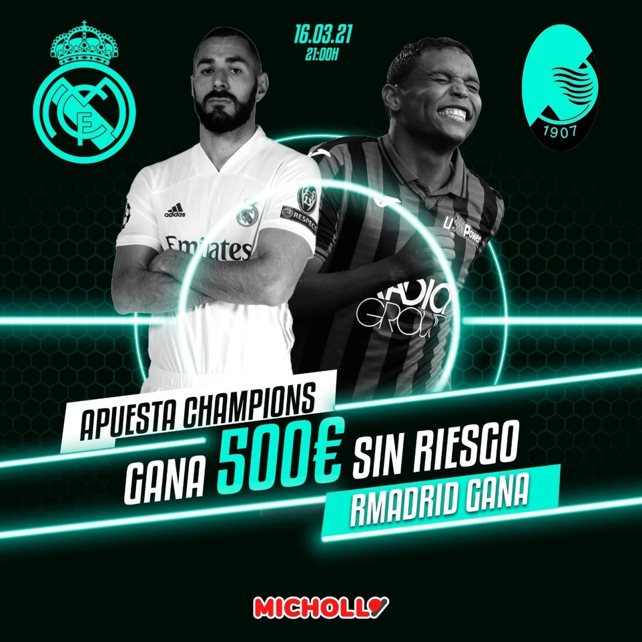 Hasta 500€ Real Madrid - Atalanta