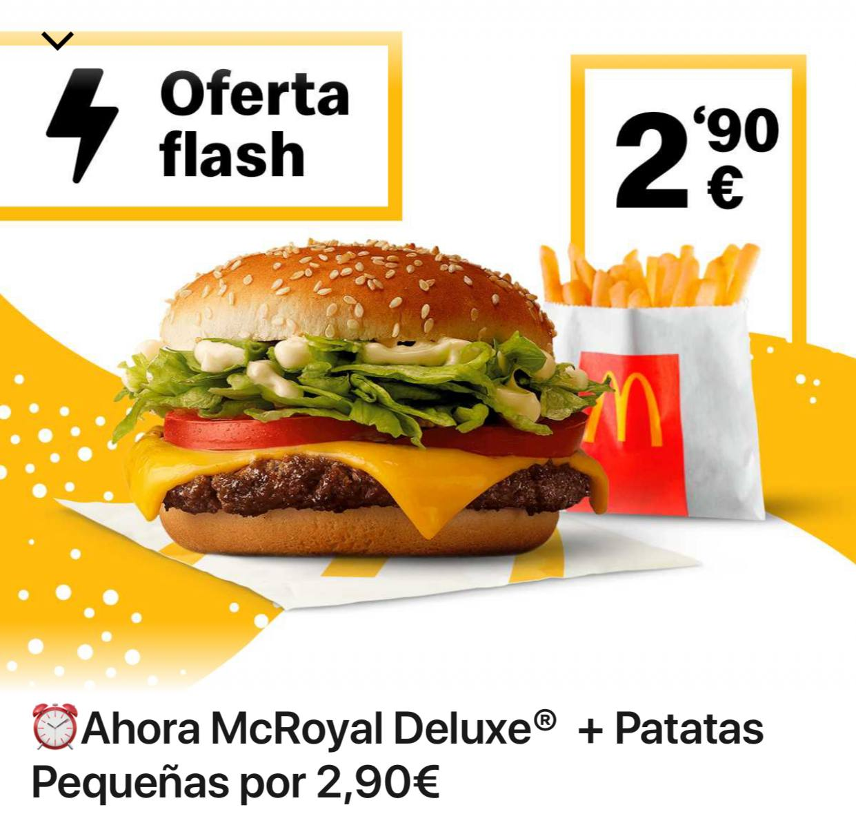 McRoyal Deluxe + Patatas Pequeñas (Oferta semanal)