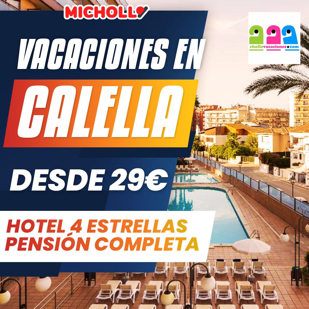 Vacaciones en Calella en Hotel 4 ⭐️ con pensión completa