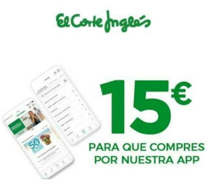 15€ Dto. en compras +60€ desde la App El Corte Inglés