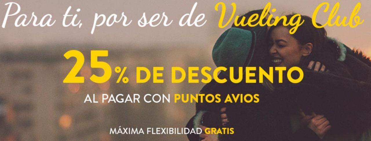 25% de descuento al pagar con puntos avios en Vueling